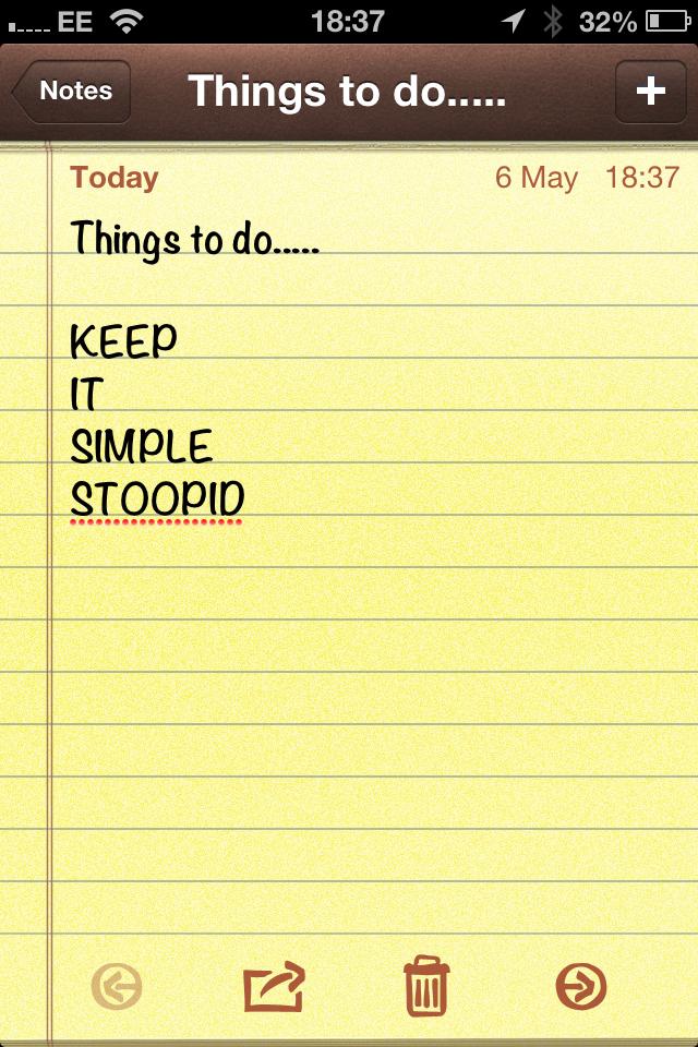 Keep it Simple Stoopid